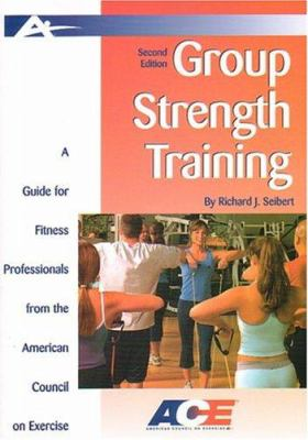 Ace's Guide to Group Strength Training 9781585189038