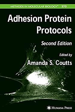 Adhesion Protein Protocols 9781588295330