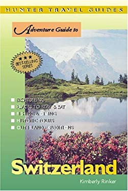 Adventure Guide to Switzerland 9781588433695