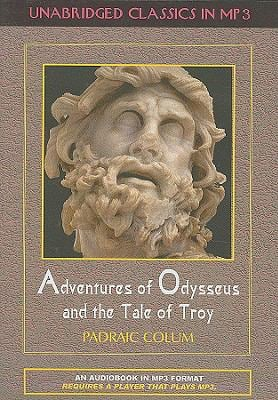 Adventures of Odysseus and the Tale of Troy 9781584725305