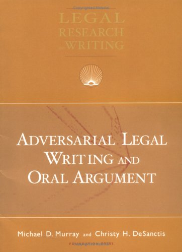 Adversarial Legal Writing and Oral Argument 9781587788994