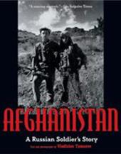 Afghanistan: A Russian Soldier's Story 7136297