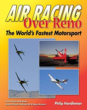 Air Racing Over Reno: The World's Fastest Motorsport 9781580071123