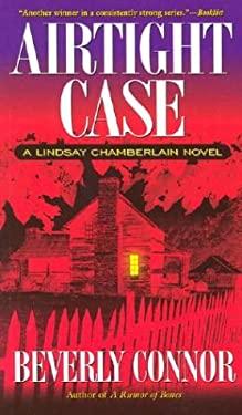 Airtight Case: A Lindsay Chamberlain Novel 9781581822953