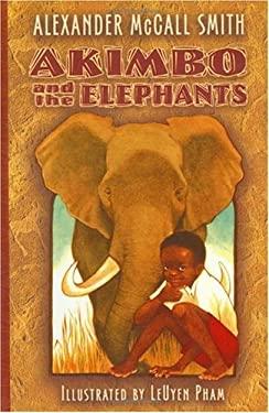 Akimbo and the Elephants 9781582346861