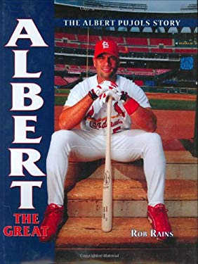 Albert the Great: The Albert Pujols Story 9781582618920