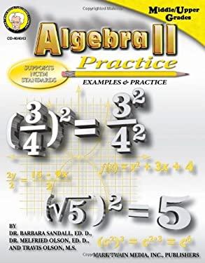 Algebra II Practice Book, Grades 7+ 9781580373265