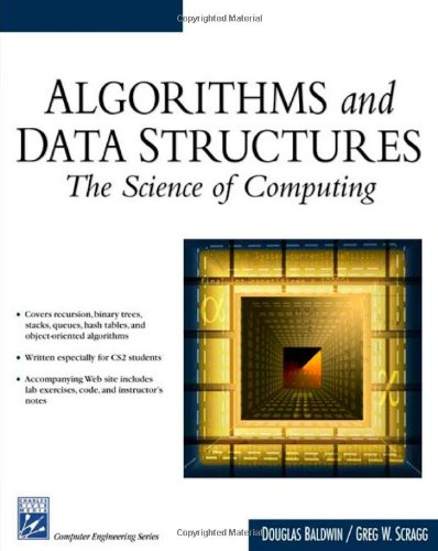 Algorithms & Data Structures: The Science of Computing 9781584502500