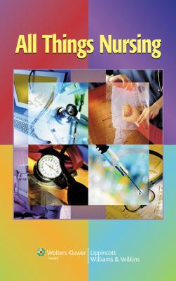 All Things Nursing 9781582555591
