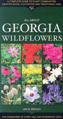 All about Georgia Wildflowers 9781581732146