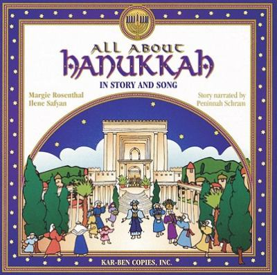 All about Hanukkah in Story and Song 9781580130561