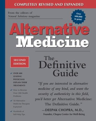 Alternative Medicine: The Definitive Guide 9781587611414