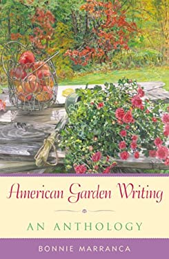 American Garden Writing: An Anthology 9781589790230