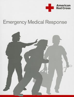 American Red Cross Emergency Medical Response Participant's Manual 9781584803270