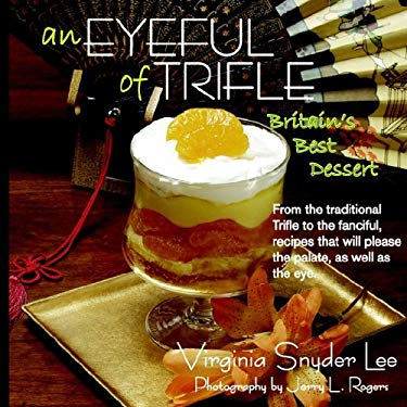 An Eyeful of Trifle: Britain's Best Dessert