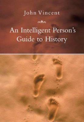 An Intelligent Person's Guide to History 9781585678624