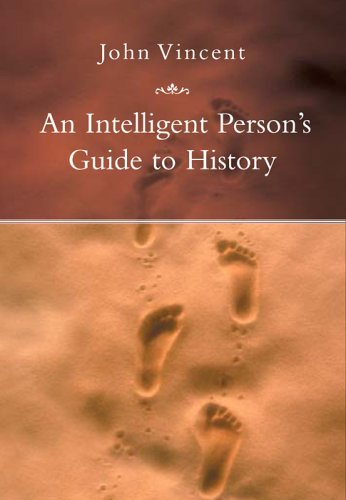 An Intelligent Person's Guide to History 9781585677214