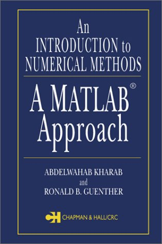 An Introduction to Numerical Methods 9781584882817