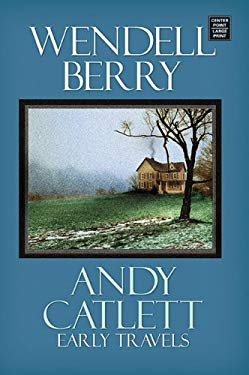 Andy Catlett: Early Travels 9781585479931