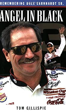 Angel in Black: Memories of Dale Earnhardt Sr. 9781581826388