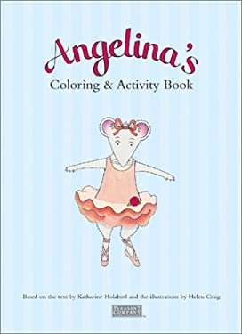 Angelina's Coloring & Activity Book [With Stage and 5 Finger Puppets] 9781584856443