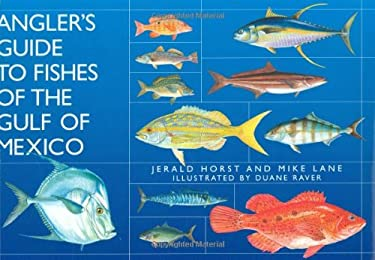 Angler's Guide to Fishes of the Gulf of Mexico 9781589803886