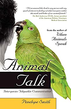 Animal Talk: Interspecies Telepathic Communication 9781582702148