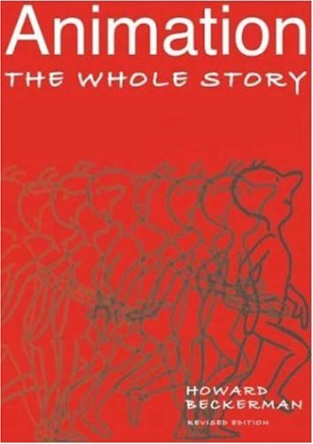 Animation: The Whole Story 9781581153019