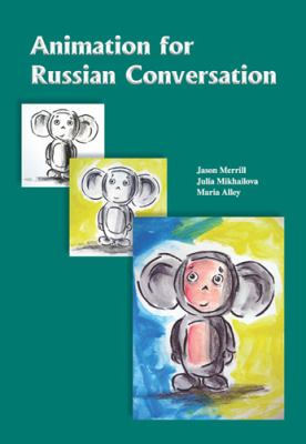 Animation for Russian Conversation 9781585103102