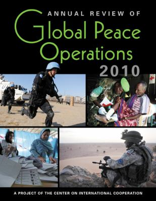 Annual Review of Global Peace Operations 2010 9781588267375