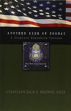 Another Side of Combat: A Chaplain Remembers Vietnam 9781583850862