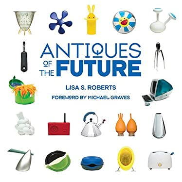 Antiques of the Future 9781584795544