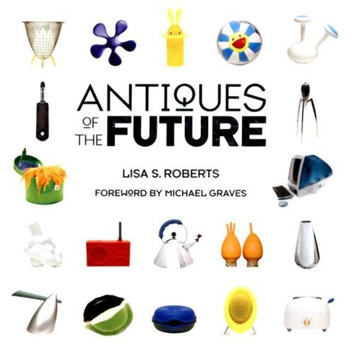 Antiques of the Future 9781584795605