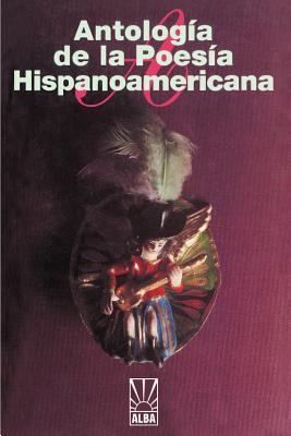 Antologia de la Poesia Hispanoamericana 9781583488027