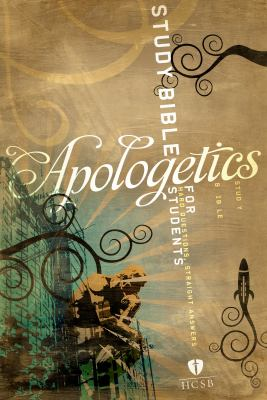 Apologetics Study Bible for Students-HCSB: Hard Questions, Straight Answers 9781586404956
