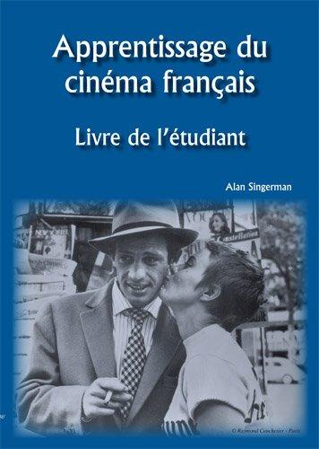 Apprentissage Du Cinema Francais: Livre de L'Etudiant 9781585101047