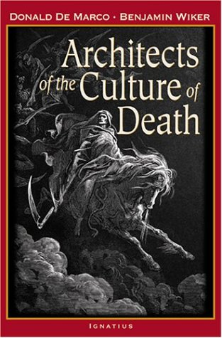 Architects of the Culture of Death 9781586170165
