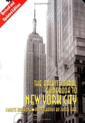 Architectural Guidebook to New York City: (Revised and Updated Edition) 9781586852115