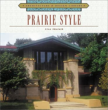 Architecture and Design Library: Prairie Style 9781586631178