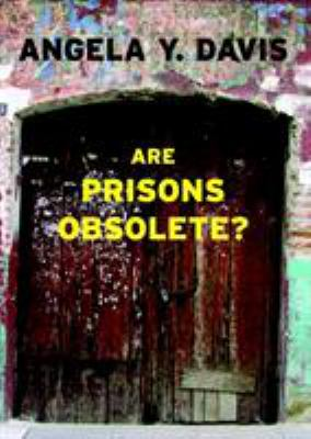 Are Prisons Obsolete? 9781583225813