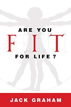 Are You Fit for Life? 9781581349122