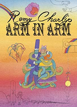 Arm in Arm: A Collection of Connections, Endless Tales, Reiterations, and Other Echolalia 9781582463681