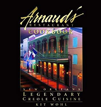 Arnaud's Restaurant Cookbook: New Orleans Legendary Creole Cuisine