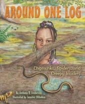 Around One Log: Chipmunks, Spiders, and Creepy Insiders 10867182