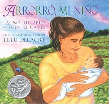 Arrorro, Mi Nino 9781584301592