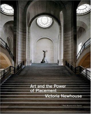 Art and the Power of Placement 9781580931489