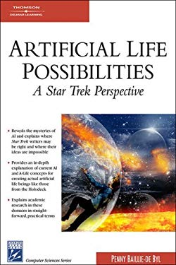 Artificial Life Possibilities: A Star Trek Perspective 9781584504146