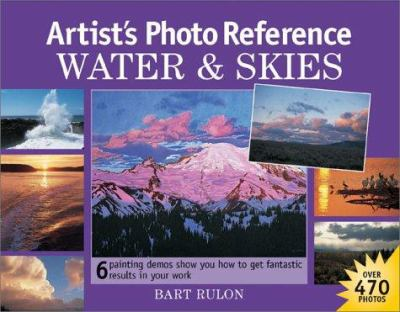 Artist's Photo Reference: Water & Skies 9781581801651
