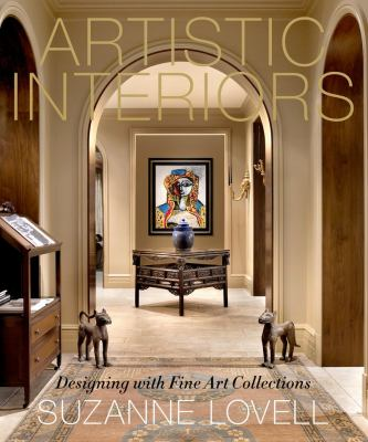 Artistic Interiors: Designing with Fine Art Collections 9781584799368