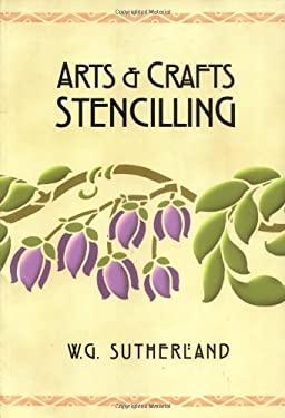 Arts & Crafts Stencilling 9781586852528